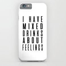Drinks and feelings Slim Case iPhone 6s