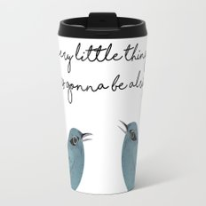 Three Little Birds, Part 2 Travel Mug