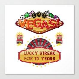 Las Vegas 15th Wedding Anniversary Gift Lucky Streak For 15 Years Canvas Print