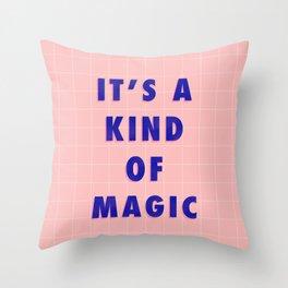 A Kind Of Magic Throw Pillow