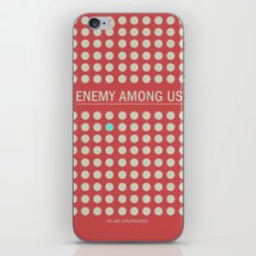 Enemy Among Us I iPhone & iPod Skin