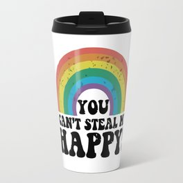 You Can't Steal My Happy retro rainbow Travel Mug
