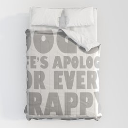 Dogs Life's Apology For Every Crappy Day Ever Comforters