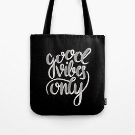 GOOD VIBES [REVERSED] Tote Bag