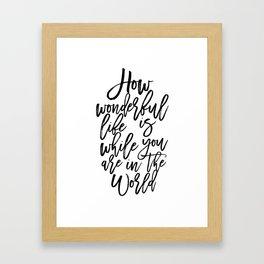 Elton Song Lyrics,How Wonderful,Girls Room Decor,Inspirational Quote,Hand Lettering,Quote Prints Framed Art Print
