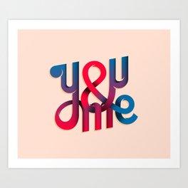 You & Me Lettering Art Print