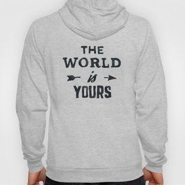 THE WORLD IS YOURS Black and White Hoody