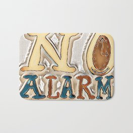 """No Alarm"" Bath Mat"