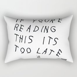 Drake - IF YOU'RE READING THIS IT'S TOO LATE Rectangular Pillow