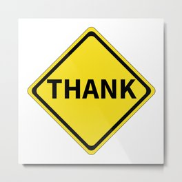 Thank Sign Metal Print