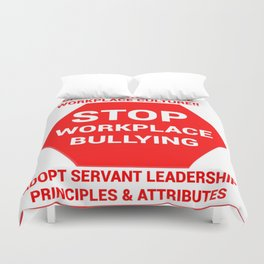 Stop Workplace Bullying Project Duvet Cover