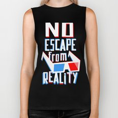 No escape from reality Biker Tank