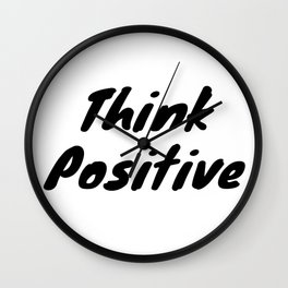 Think Positive Wall Clock
