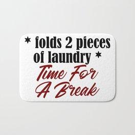 Funny Laundry Lazy Bum Hate Chores Honest Truth Bath Mat