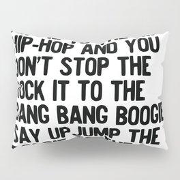 RAPPERS DELIGHT Hip Hop CLASSIC MUSIC Pillow Sham
