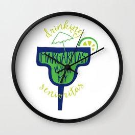 Margaritas With My Senioritas Wall Clock