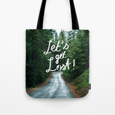 Let's get Lost! - Quote Typography Green Forest Tote Bag