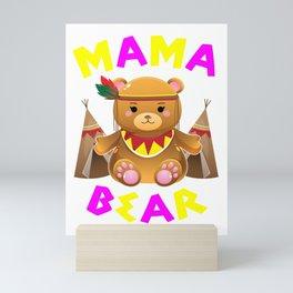 Mama Bear, Mama, Mama Gift, Mothers Day, Mom, Mommy, Mother, Momma Mini Art Print