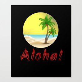 Aloha Hawaii Summer Vibes Cool Holiday Outfits and Home Decor Designs Canvas Print