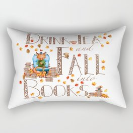 Drink Tea and Fall into Books Rectangular Pillow