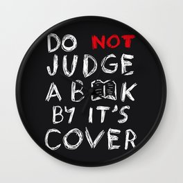 Do not judge a book by it's cover Wall Clock