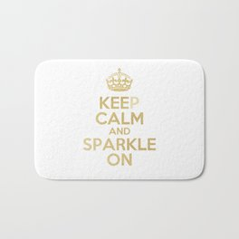 Keep Calm & Sparkle On Bath Mat