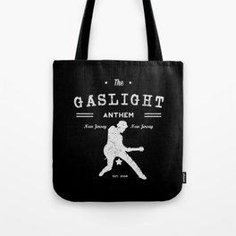The Gaslight Athem Tote Bag