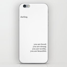 Darling, you are loved iPhone Skin