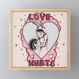 Love Hurts Framed Mini Art Print