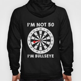 Bullseye Joke | 50 Years Darts Dart Fifty Age Pun Hoody