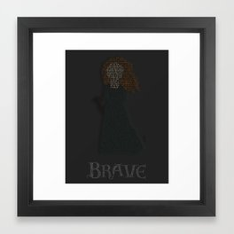 Brave Typography Framed Art Print