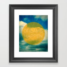 Dreams Happen Framed Art Print