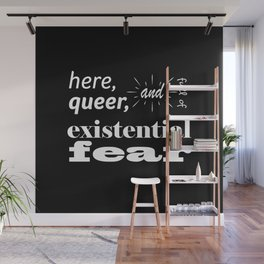 Here, Queer, and Full of Existential Fear (Inverted) Wall Mural