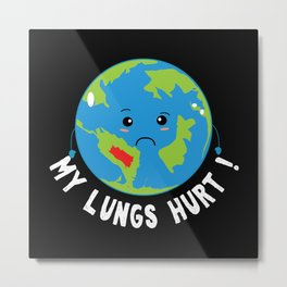 Earth Hurting Lungs Metal Print