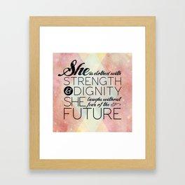 Proverbs 31 She is...  Framed Art Print