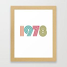 Vintage 1978 birthday birthday idea 40 years Framed Art Print