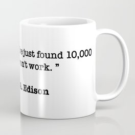 Thomas A. Edison Quote Coffee Mug