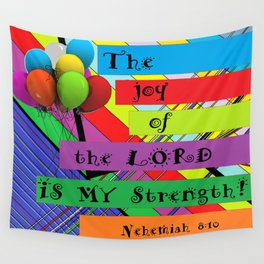 The Joy of the Lord Wall Tapestry