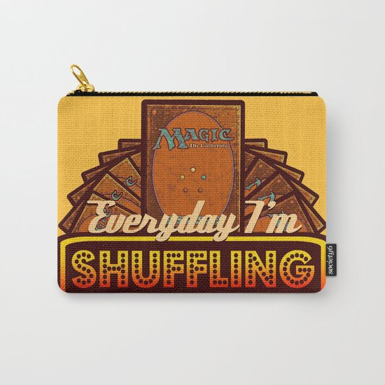 Everyday I'm Shuffling (No Dice Version)  |  Magic The Gathering Carry-All Pouch
