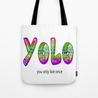 yolo Tote Bags featuring YoLo by  Alexia Miles photography