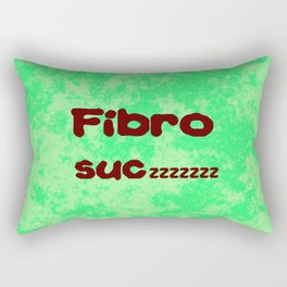Fibro Suczzzzzz Rectangular Pillow