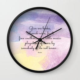 Give me books, French wine - Keats Wall Clock