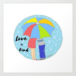 Love is Kind Art Print