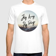 Fly Away Fly Today Mens Fitted Tee White MEDIUM