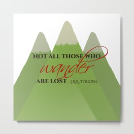 Not All Those Who Wander - JRR Tolkien Metal Print