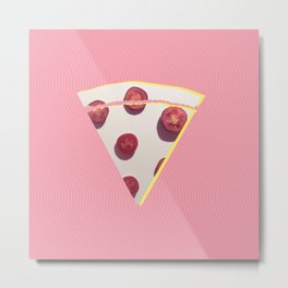 Think about pizza Metal Print