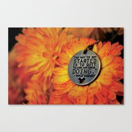 The Way To Get Started Canvas Print