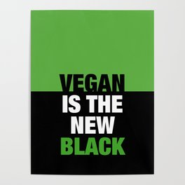 VEGAN is the new black Poster