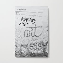 Messy Art Metal Print