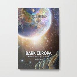 Bark Europa 2 Metal Print
